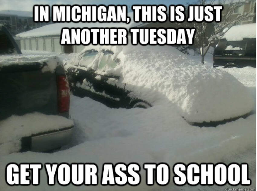Funny Memes For Snow : Jokes about michigan that are actually funny homesnacks