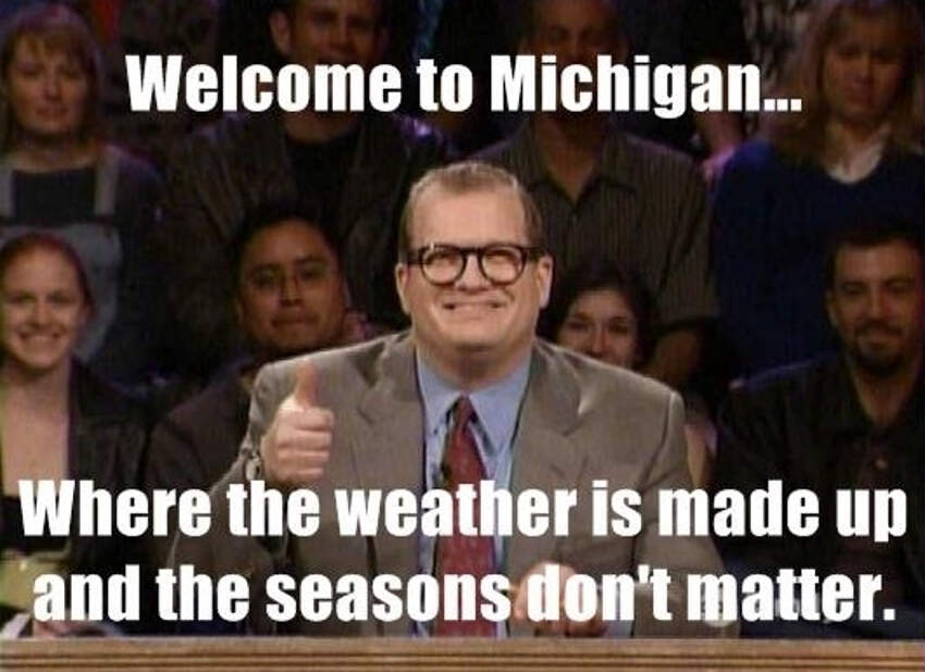 7 28 jokes about michigan that are actually funny homesnacks,Michigan Meme
