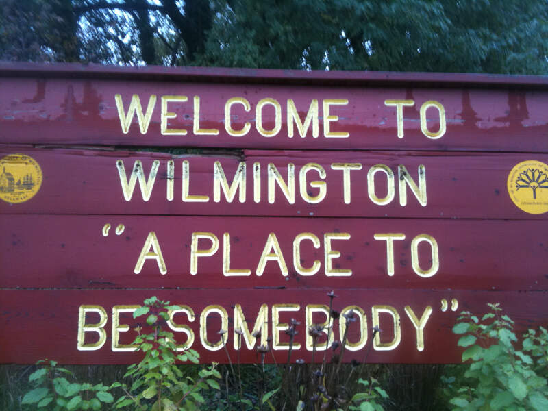 Wilmington A Place To Be Somebody