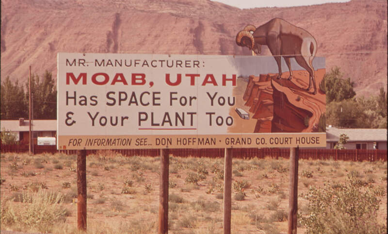 County Sponsored Sign Promoting Manufacturing In Moab During The Early S
